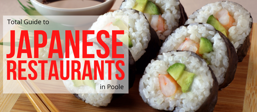 Japanese Restaurants in Poole
