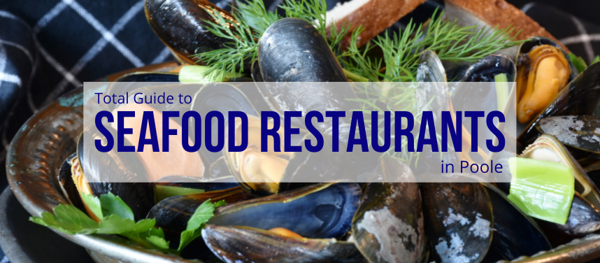 Seafood Restaurants in Poole